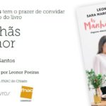 """As Manhãs da Leonor"""