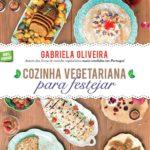 Cozinha Vegetariana para Festejar